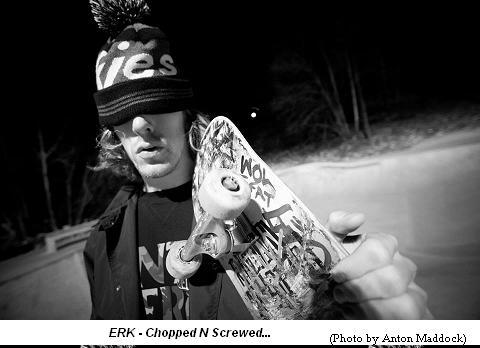 Erk - Chopped N Screwed