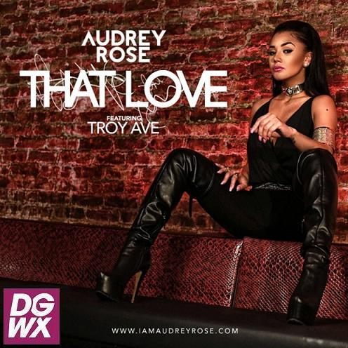 Audrey-Rose-That-Love-ft-Troy-Ave-Cover