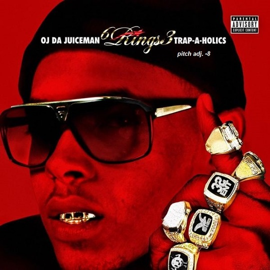 OJ Da Juiceman 6 Ringz 3 - Trap A Holics picth adj -8