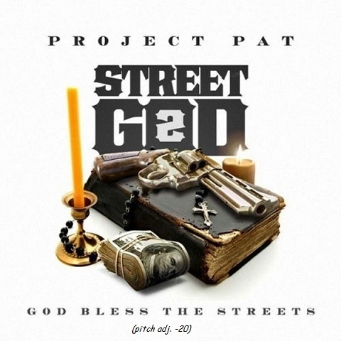 Project_Pat_Street_God_2_pitch_adj_-20