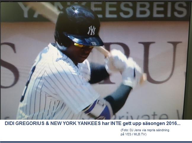 Yankees & Didi inte gett upp - Midsommar 2016