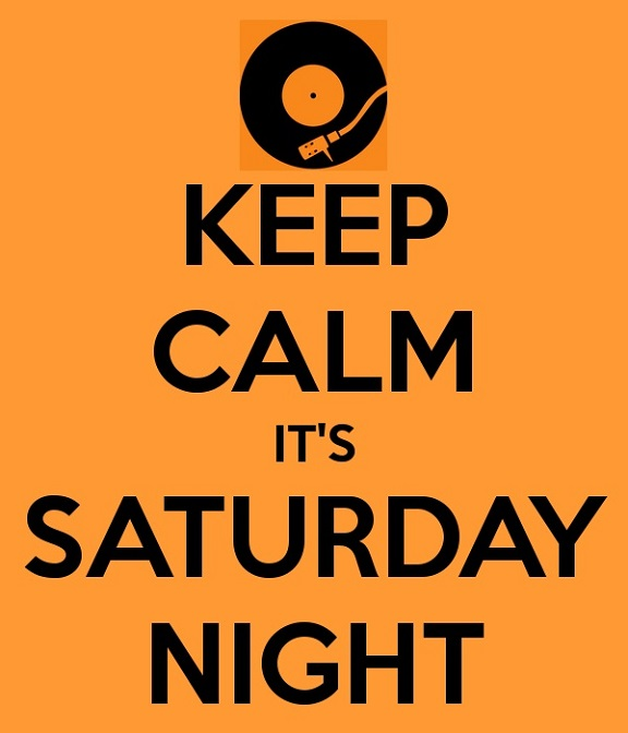 You-Can-Keep-Calm-Its-Saturday-Night-Soul-Underground-Night