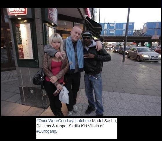 Sasha-DJ Jens-Skrilla Kid Villain-Eurogang-Stockholm-OnceWereGood-yacatchme